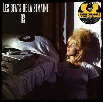 Beats de la semaine 03