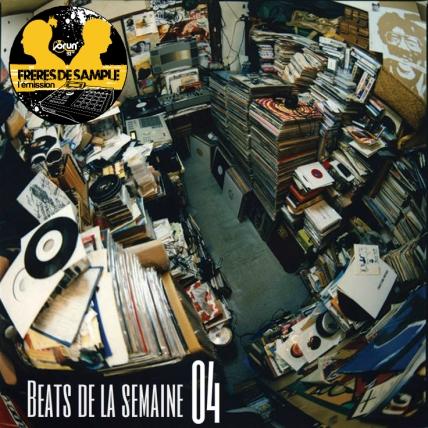 Beats de la semaine 04