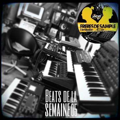 Beats de la semaine 05
