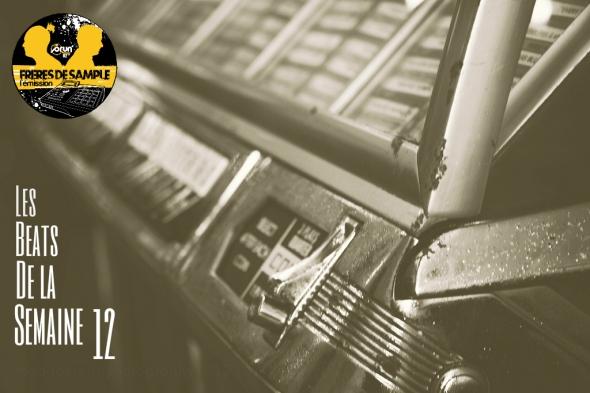 Beats de la semaine 12